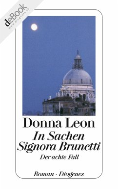 In Sachen Signora Brunetti / Commissario Brunetti Bd.8 (eBook, ePUB) - Leon, Donna