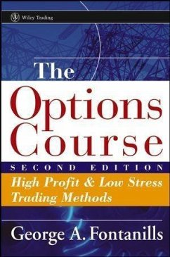 The Options Course (eBook, PDF) - Fontanills, George A.