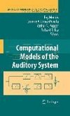 Computational Models of the Auditory System (eBook, PDF)