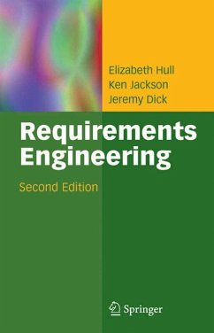 Requirements Engineering (eBook, PDF) - Hull, Elizabeth; Dick, Jeremy; Jackson, Kenneth