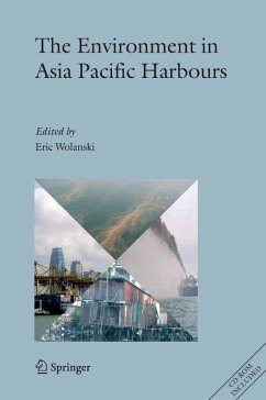 The Environment in Asia Pacific Harbours (eBook, PDF)