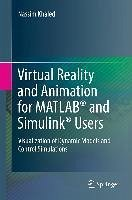 Virtual Reality and Animation for MATLAB® and Simulink® Users (eBook, PDF) - Khaled, Nassim