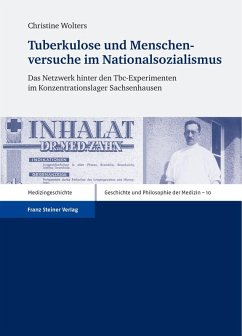 Tuberkulose und Menschenversuche im Nationalsozialismus (eBook, PDF) - Wolters, Christine