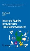 Innate and Adaptive Immunity in the Tumor Microenvironment (eBook, PDF)