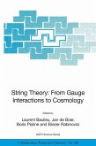 String Theory: From Gauge Interactions to Cosmology (eBook, PDF)