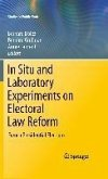 In Situ and Laboratory Experiments on Electoral Law Reform (eBook, PDF)