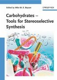 Carbohydrates - Tools for Stereoselective Synthesis (eBook, ePUB)