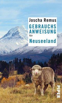 Gebrauchsanweisung für Neuseeland (eBook, ePUB) - Remus, Joscha