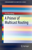 A Primer of Multicast Routing (eBook, PDF)