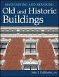Maintaining and Repairing Old and Historic Buildings (eBook, ePUB)