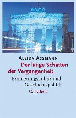 Der lange Schatten der Vergangenheit (eBook, ePUB) - Assmann, Aleida