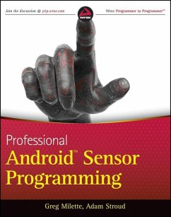 Professional Android Sensor Programming (eBook, ePUB) - Milette, Greg; Stroud, Adam