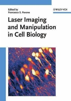 Laser Imaging and Manipulation in Cell Biology (eBook, ePUB)