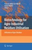 Biotechnology for Agro-Industrial Residues Utilisation (eBook, PDF)