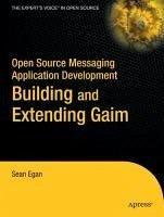 Open Source Messaging Application Development (eBook, PDF) - Egan, Sean