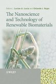The Nanoscience and Technology of Renewable Biomaterials (eBook, PDF)