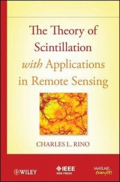 The Theory of Scintillation with Applications in Remote Sensing (eBook, ePUB) - Rino, Charles