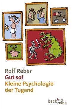 Gut so! (eBook, ePUB) - Reber, Rolf