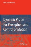 Dynamic Vision for Perception and Control of Motion (eBook, PDF)