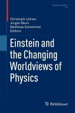 Einstein and the Changing Worldviews of Physics (eBook, PDF)