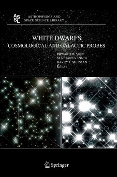 White Dwarfs: Cosmological and Galactic Probes (eBook, PDF)