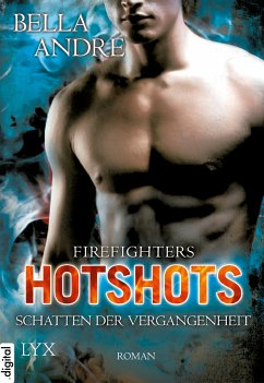 Schatten der Vergangenheit / Hotshots-Firefighters Bd.2 (eBook, ePUB)