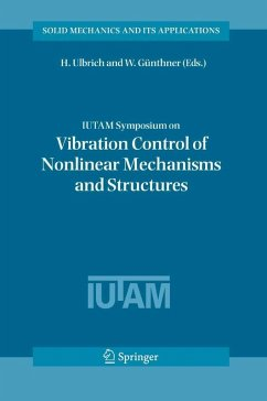 IUTAM Symposium on Vibration Control of Nonlinear Mechanisms and Structures (eBook, PDF)