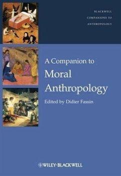 A Companion to Moral Anthropology (eBook, PDF)