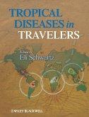 Tropical Diseases in Travelers (eBook, PDF)