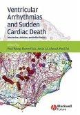 Ventricular Arrhythmias and Sudden Cardiac Death (eBook, PDF)
