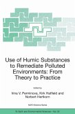 Use of Humic Substances to Remediate Polluted Environments: From Theory to Practice (eBook, PDF)