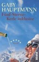 Fünf-Sterne-Kerle inklusive (eBook, ePUB) - Hauptmann, Gaby