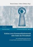 Schöne neue Kommunikationswelt oder Ende der Privatheit? (eBook, PDF)