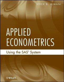 Applied Econometrics Using the SAS System (eBook, ePUB) - Ajmani, Vivek