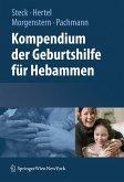 Kompendium der Geburtshilfe für Hebammen (eBook, PDF)