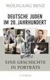 Deutsche Juden im 20. Jahrhundert (eBook, ePUB)