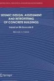 Seismic Design, Assessment and Retrofitting of Concrete Buildings (eBook, PDF)