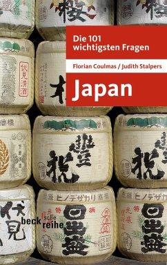 Die 101 wichtigsten Fragen: Japan (eBook, ePUB) - Coulmas, Florian; Stalpers, Judith