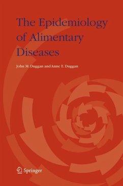The Epidemiology of Alimentary Diseases (eBook, PDF) - Duggan, Anne E.; Duggan, John M.