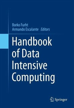 Handbook of Data Intensive Computing (eBook, PDF)