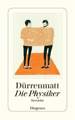 Die Physiker (eBook, ePUB) - Dürrenmatt, Friedrich