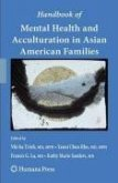 Handbook of Mental Health and Acculturation in Asian American Families (eBook, PDF)
