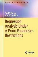 Regression Analysis Under A Priori Parameter Restrictions (eBook, PDF) - Knopov, Pavel S.; Korkhin, Arnold S.
