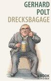 Drecksbagage / eBook (eBook, ePUB)