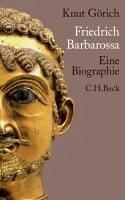 Friedrich Barbarossa (eBook, ePUB) - Görich, Knut
