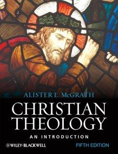 Christian Theology (eBook, PDF) - Mcgrath, Alister E.