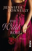 Die Wildrose / Rosentrilogie Bd.3 (eBook, ePUB)