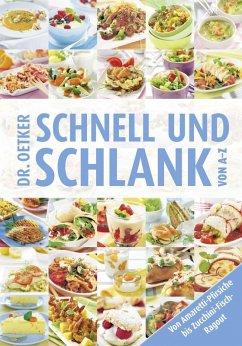 Dr. Oetker Schnell und Schlank von A-Z (eBook, ePUB) - Oetker