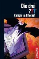 Vampir im Internet / Die drei Fragezeichen Bd.88 (eBook, ePUB) - Minninger, André