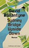 Sydney Bridge Upside Down (eBook, ePUB)